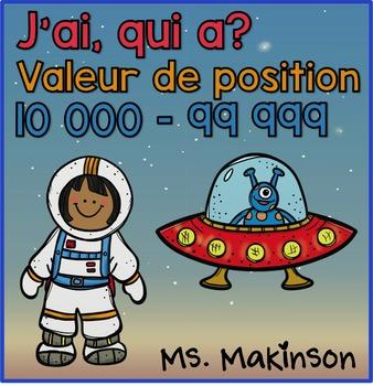 """""""J'ai...Qui A?"""" Valeur de Position (L'Espace) 10 000-99 999"""