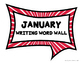 Mini Word Wall {January} for the Writing Center - Interactive!