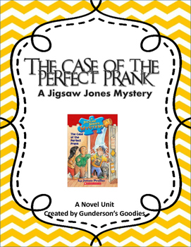 """Jigsaw Jones: The Case of the Perfect Prank"" Novel Unit"