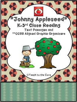 """""""Johnny Appleseed"""" K-3 *CCSS Aligned* Close Reading Text/G"""