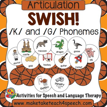 /K/ and /G/ Phonemes - Swish!