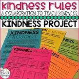 #KindnessRules: Kindness Project