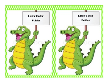 """Later Gator"" work folder label"