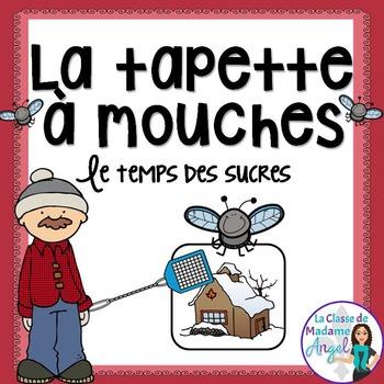 """""""Le temps des sucres"""" Themed Game in French - La tapette à"""