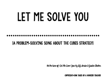 """""""Let Me Solve You"""" CUBES Problem Solving Song (tune of JB'"""