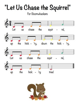 """Let Us Chase the Squirrel"" for Boomwhackers"