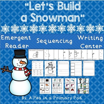 """""""Let's Build a Snowman"""" Emergent Reader, Sequencing, and W"""