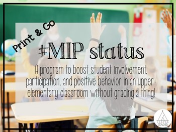 #MIP Status- A way to motivate students to do their best each day