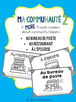 {Ma Communauté - 3 MORE simple French readers about commun