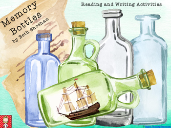 """Memory Bottles"" by Beth Shoshan Writing and Reading Compr"