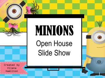 ~Minions~ Open House Slide Show