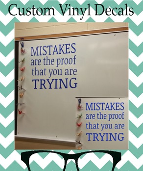 """""""Mistakes are the proof that you are Trying"""" Vinyl Decal f"""