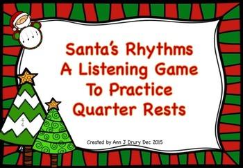 Santa's Rhythms - A Game to Practice Quarter Rests