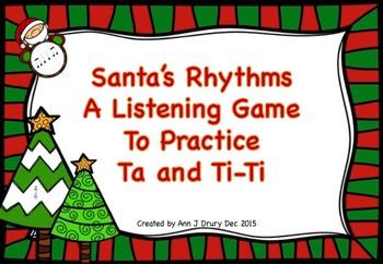 Santa's Rhythms - A Game to Practice Ta and Ti-Ti