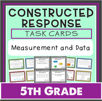 *NEW* Constructed Response Task Cards - 5th Grade Measurem