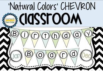 'Natural Colors' CHEVRON Classroom Birthday Board
