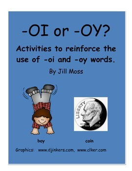 -OI or -OY?  Activities To Reinforce the Use of -OI and -OY Words