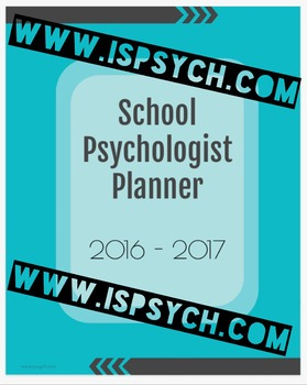 *ONE-OF-A-KIND* 2016-2017 PLANNER for SCHOOL PSYCHOLOGISTS