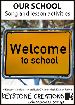 'OUR SCHOOL' ~ Curriculum Song & Lesson Materials