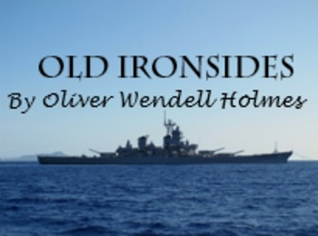 """Old Ironsides"" by Oliver Wendell Holmes - PRINTABLE; voca"