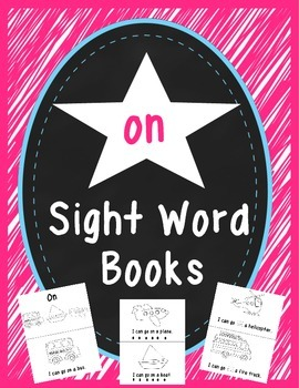 """On"" Sight Word Book"