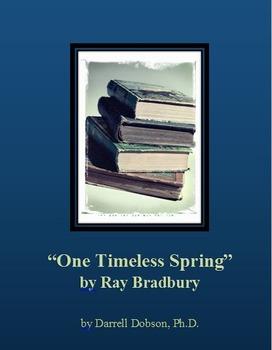 """One Timeless Spring"" -- Ray Bradbury -- Short Story"