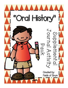 """Oral History"" Supplemental Journal Activity Pack"