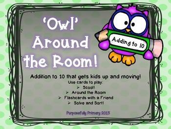'Owl' Around the Room!  Adding to 10