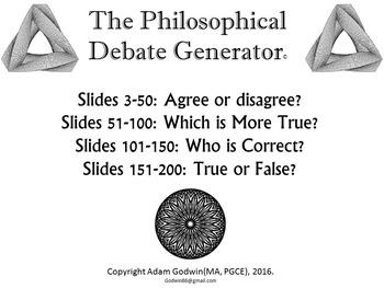[P4C] The Philosophical Debate Generator - [200 Slide PPT