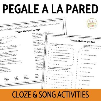 """Pegale A La Pared"" Cloze activity- family, ser, tener"