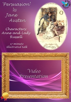 'Persuasion' by Jane Austen - Characters: Anne and Lady Russell