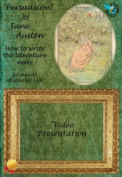 'Persuasion' by Jane Austen - How to write the literature essay