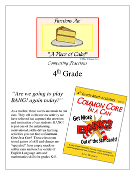 """""""Piece of Cake!"""" Comparing Fractions 4th Grade Common Core"""