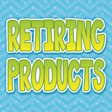 {RETIRING PRODUCTS} ITEMS ONLY $1.00
