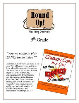 """Round Up!"" Rounding Decimals 5th Grade Common Core Game Packet"