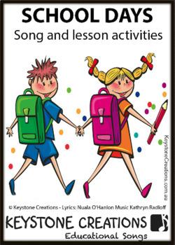 'SCHOOL DAYS' ~ Curriculum Song & Lesson Materials
