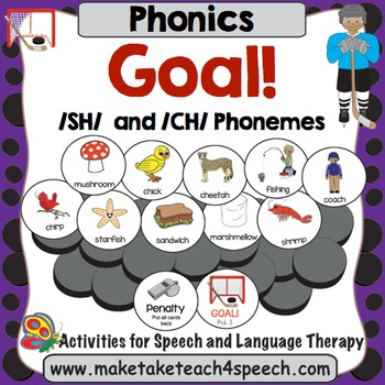 /SH/ and /CH/ Phonemes - Goal!