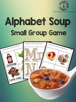 {Small Group/ Independent Activity} Alphabet Soup Phonics Game