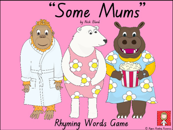 """""""Some Mums"""" by Nick Bland - Rhyming Words Game"""