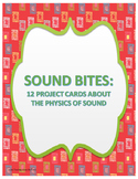 """""""Sound Bites"""" Project Cards: The Physics of Sound"""