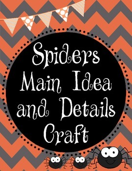 """Spiders"" Main Ideas and Details Craft"