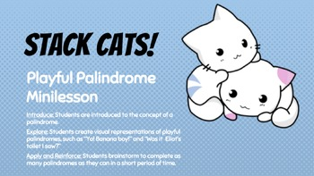 """""""Stack Cats!"""" A Playful Palindrome Minilesson"""