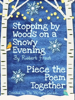 """Stopping by Woods on a Snowy Evening"" by Robert Frost"": P"