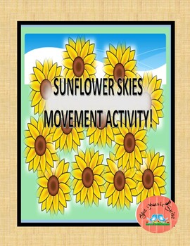 """Sunflower Skies"" Movement Activity!  A calming brain brea"