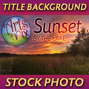 "! ""Sunset Sky by the Lake"" - Photograph - Title Background"