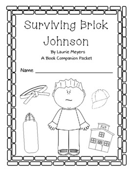 """Surviving Brick Johnson"": An LLI Companion Packet"