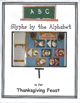 (T) T is for The Thanksgiving Feast