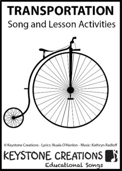 'TRANSPORTATION' ~ Curriculum Song & Lesson Materials