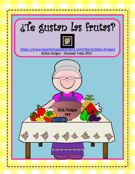 ¿Te gustan las frutas? - Spanish fruit question and answer