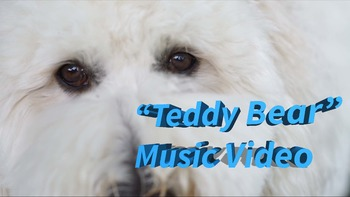 """""""Teddy Bear"""" feat. Mr. G and Sophie"""